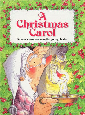 A Christmas Carol: Dicken's Classic Tale Retold for Young Children por Linda Parry