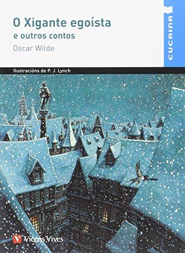 O XIGANTE EGOISTA E OUTROS CONTOS (CUCAINA): 000001 (Coleccion Cucaina) - 9788468211046