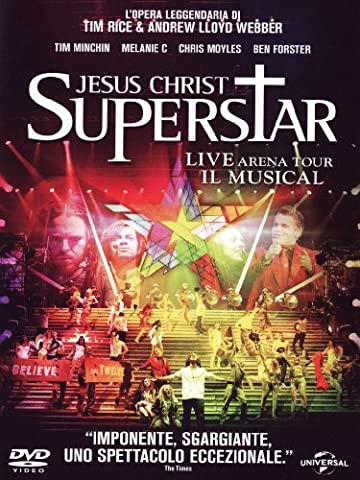 Jesus Christ Superstar - Live Arena Tour - Il Musical by Melanie C.