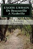 EXODE URBAIN De Brazzaville A Nashville
