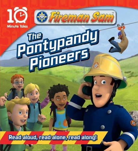 The Pontypandy Pioneers.