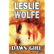 Dawn Girl: A Gripping Serial Killer Thriller (English Edition)