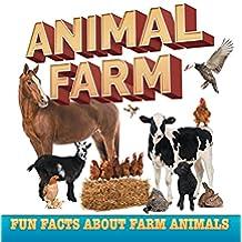 Animal Farm: Fun Facts About Farm Animals: Farm Life Books for Kids (Children's Farm Animal Books)