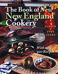 The Book of New New England Cookery by Judith Jones (2001-04-01)