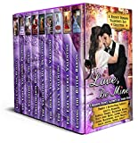 Love, Be Mine: A Regency Romance Valentine's Day Collection: 9 Delightful Regency Valentine's Day Stories (Regency Collections Book 8)