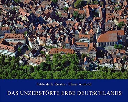 Das unzerstörte Erbe Deutschlands