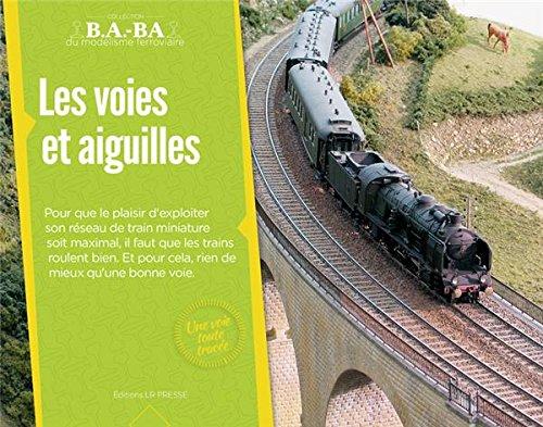 BABA06 - Les voies et aiguilles