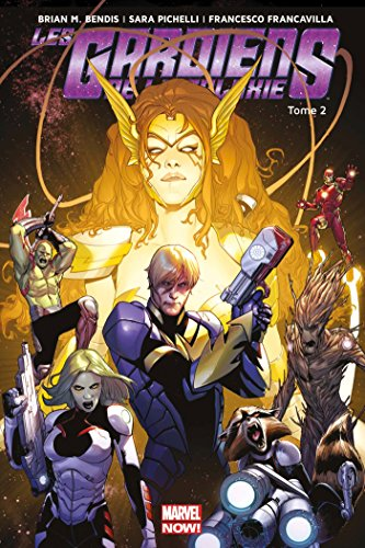 LES GARDIENS DE LA GALAXIE MARVEL NOW T02