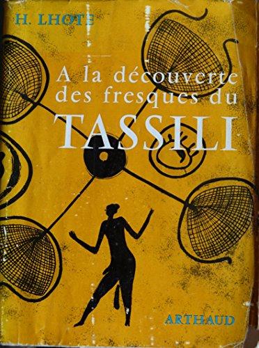 Descargar Libro A la découverte des fresques du Tassili (Collection Signes des temps) de Henri Lhote