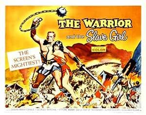 The Warrior and the Slave Girl Affiche du film Poster Movie Le guerrier et la fille d'esclave (22 x 28 In - 56cm x 72cm) Half Sheet Style A
