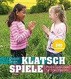 Klatschspiele: Reime und Lieder für flinke Hände (inkl. DVD mit ausgewählten Spielen) - Christel Dhom