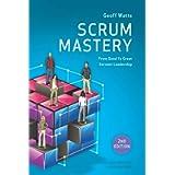 Scrum Mastery (Geoff Watts' Agile Mastery Series)