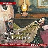 Sherlock Holmes: His Last Bow, Vol. 2