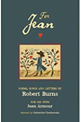 For Jean: Poems, Songs and Letters by Robert Burns Paperback