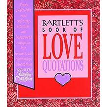 Bartlett's Love Quotations