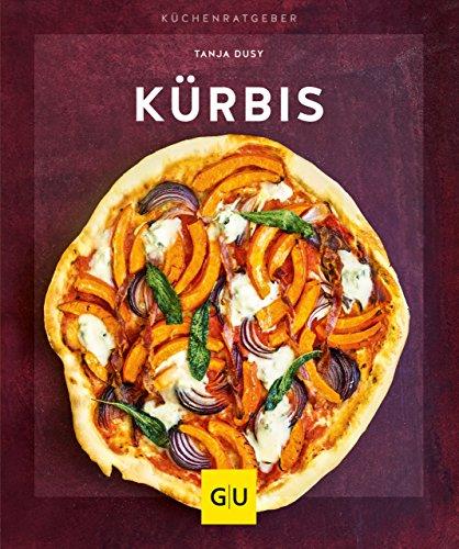 Kürbis (GU KüchenRatgeber) (Für Halloween-party Essen Die Rezept)