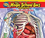 Magic School Bus Presents: The Human Body