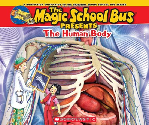 Magic School Bus Presents: The Human Body (Bus Magic Presents School)