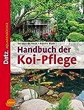 Handbuch der Koi-Pflege (DATZ-Aquarienbücher)