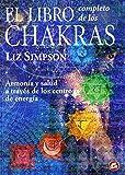 El Libro Completo de los Chakras (Cuerpo-Mente)