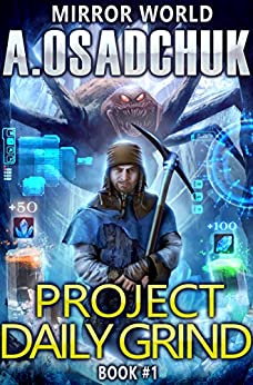 Descargar gratis Project Daily Grind (Mirror World Book #1) LitRPG series Epub