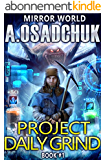 Project Daily Grind (Mirror World Book #1) (English Edition)