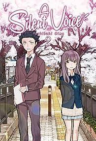 A Silent Voice 2 par Yoshitoki Oima