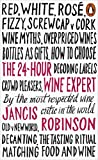 The 24-Hour Wine Expert by Jancis Robinson (2016-03-30)