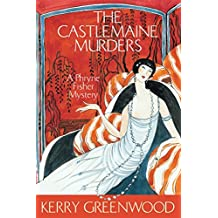 The Castlemaine Murders (Phryne Fisher Murder Mysteries) (English Edition)