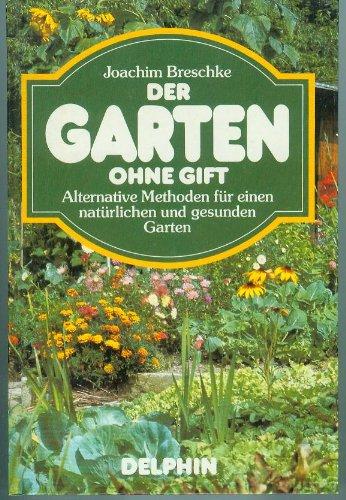 Preisvergleich Produktbild Der Garten ohne Gift