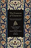 The Content of Character - Ethical Sayings of the Prophet Muhammad