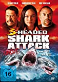 3-Headed Shark Attack / Mehr Köpfe, mehr Tote (uncut) [DVD]