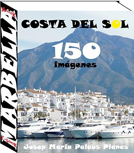 Costa del Sol: Marbella (150 imágenes) por JOSEP MARIA PALAUS PLANES