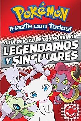 Guía oficial de los Pokémon legendarios y singulares (Colección Pokémon) de MONTENA
