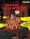 La bande des bandits. - Volume 2006. Inconnu à la déverse
