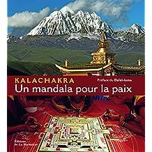 Kalachakra : Un mandala pour la paix
