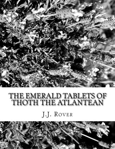 The Emerald Tablets of Thoth the Atlantean (Thoth Tablets Of)