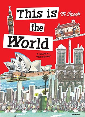 This is the World: A Global Treasury por Miroslav Sasek