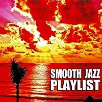 Smooth Jazz Playlist