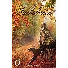 Fuchsbann (Fuchs-Reihe 6)