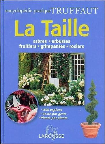 Livres Epub pour téléchargements gratuits Encyclopédie pratique Truffaut  : La Taille 2035603501 by  iBook