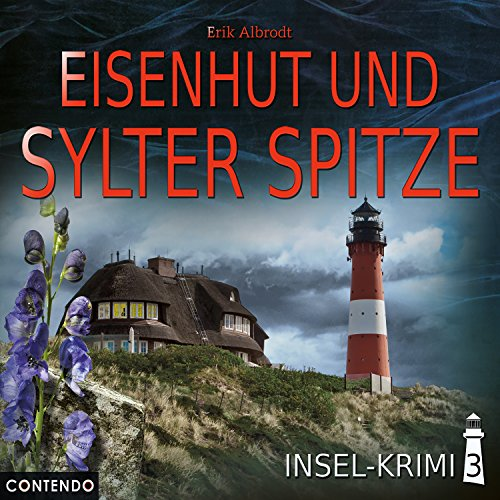 Insel-Krimi (Folge 3 - Eisenhut und Sylter Spitze)