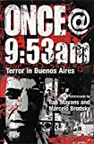 Front cover for the book Once@9:53am: Terror in Buenos Aires by Ilan Stavans