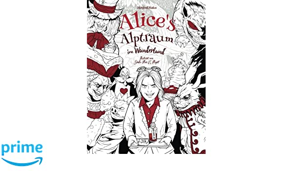Alice\'s Alptraum im Wunderland: Malbuch für Erwachsene Horror ...