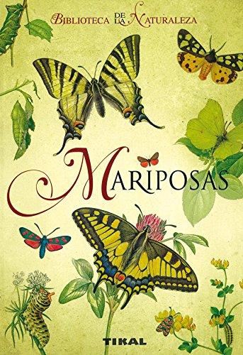 Mariposas/ Butterflies (Biblioteca De La Naturaleza/ Nature Library) por Ivo Novak