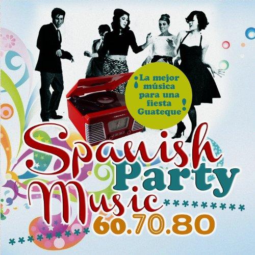 Spanish party music la mejor musica para una fiesta - Fiesta disco anos 70 ...