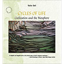 Cycles of Life: Civilization and the Biosphere (Scientific American Library Paperback)