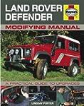 Land Rover Defender Modifying Manual:...