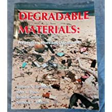 Degradable Materials: Perspectives, Issues, and Opportunities