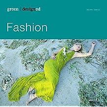 green designed: Fashion: Prêt-à-porter. Haute Couture. Street Wear. Casual.
